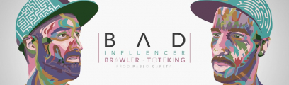 Brawler: Bad influencer (con Toteking)