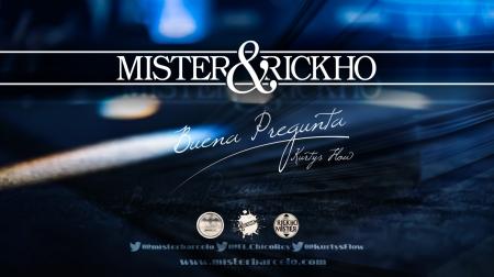 Mister y Rickho - Buena pregunta