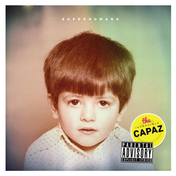 Capaz - Superhumano (Ficha del disco)
