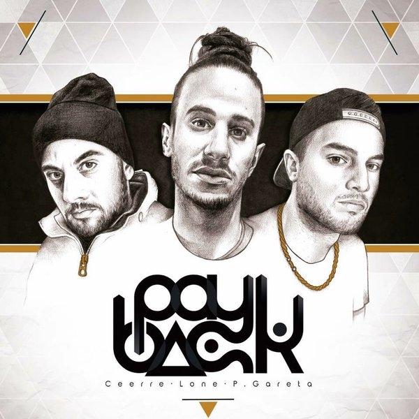 Ceerre, Lone y Pablo Gareta - Payback (Tracklist)