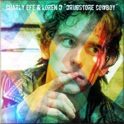 Charly Efe y Loren D - Drugstore cowboy (Descarga el tema)