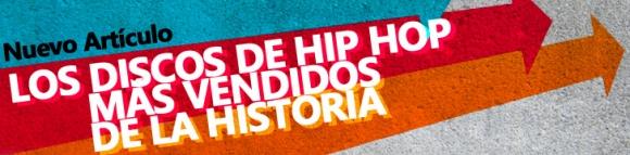 Los discos de Hip Hop más vendidos de la historia