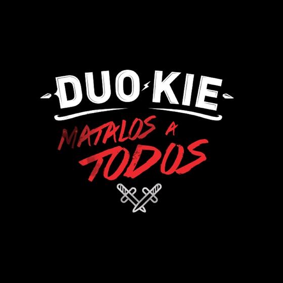 Duo Kie: Mátalos a todos