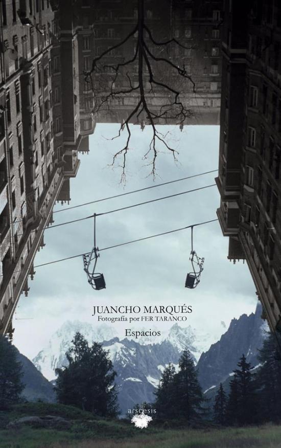 Juancho Marqués - Espacios (Libro)