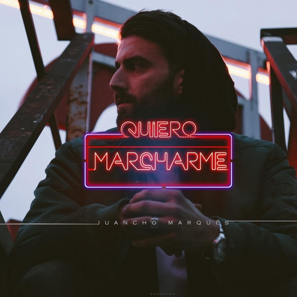 Juancho Marqués- Quiero marcharme (Letra)