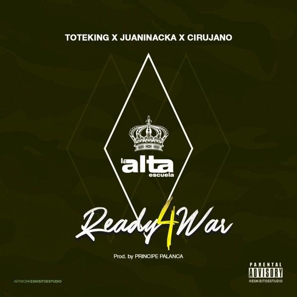 Toteking, Juaninacka y Cirujano - Ready 4 War