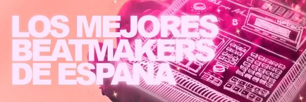 Los mejores beatmakers de España