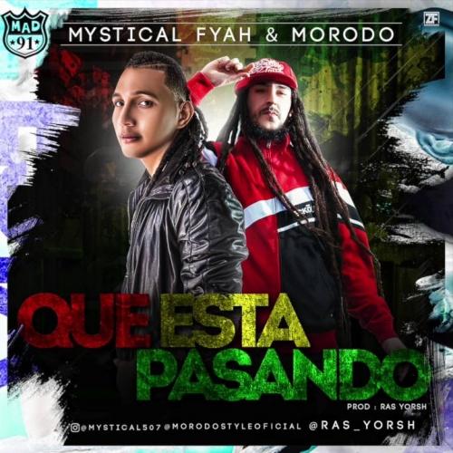 Mystical Fyah - Que esta pasando feat. Morodo