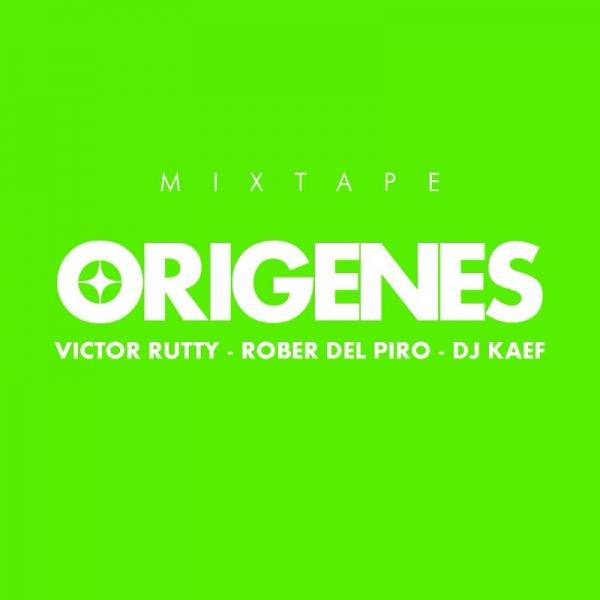 Orígenes Mixtape (Escucha y descarga)