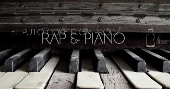 El Puto Coke - Rap & piano