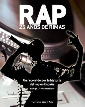 Rap - 25 Años de rimas (Libro)