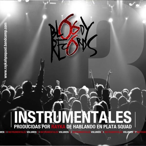 Rayka - Instrumentales Bloody Vol. 3 (Compra en Bandcamp)