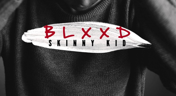 Skinny kid - Blxxd