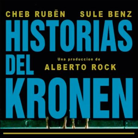 Sule B y Cheb Rubën - Historias del Kronen
