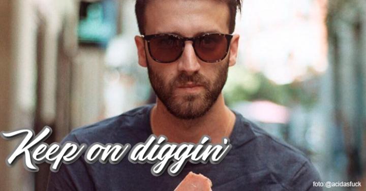 Keep on diggin - Tirarse el vacio