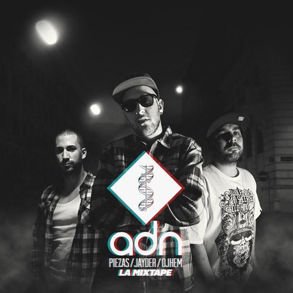 Piezas, Jayder y Dj Hem: ADN La Mixtape (Descarga)