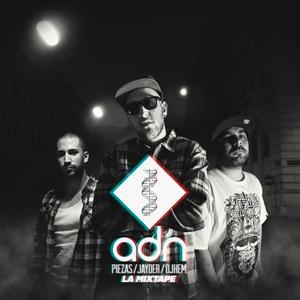 Piezas, Jayder y Dj Hem: ADN The Mixtape (Portada)