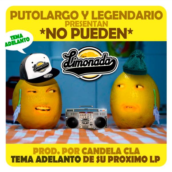 PutoLargo y Legendario: No pueden (Tema adelanto)