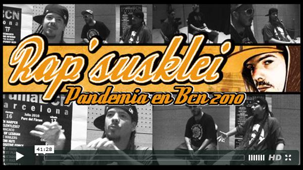 Ver video Rapsusklei Pandemia Entrevista 2010