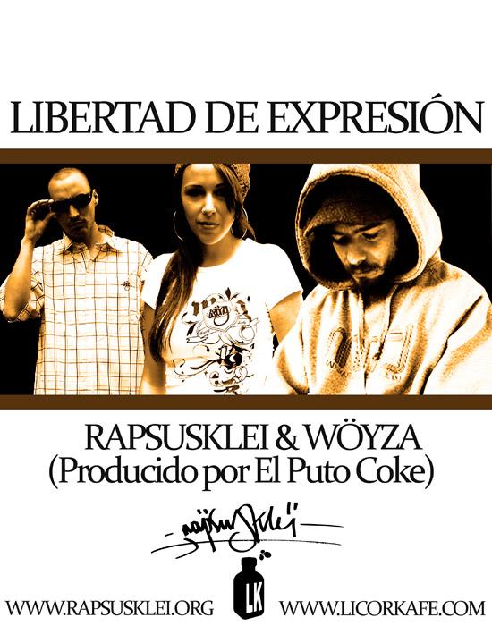 Rapsusklei y Wöyza: Libertad de expresión (Escucha y Descarga)